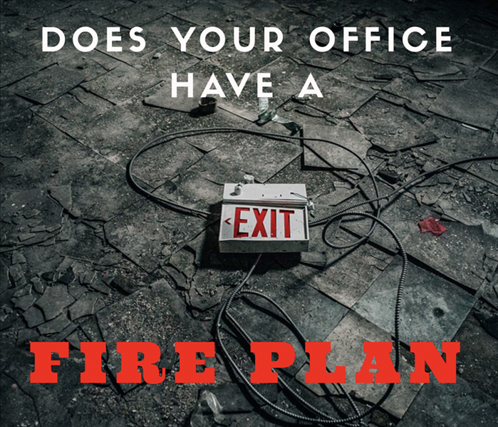 Commercial Does your Office Have a Fire Plan?