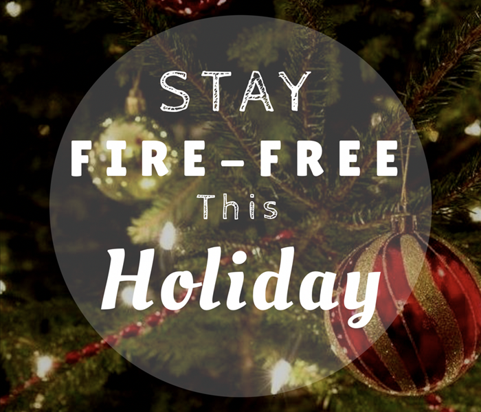 Fire Damage Stay Fire-Free this Holiday